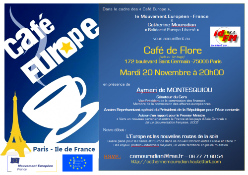 Europe, Asie Centrale, Aymeri de Montesquiou, Mouvement EuropéenFrance, Solidarité Europe Liberté, Catherine Mouradian